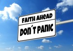 Faith ahead dont panic